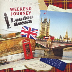 【送料無料】WEEKEND JOURNEY London Bossa
