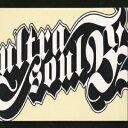 カラオケで盛り上がる曲「B'z」の「ultra soul」を収録したCDのジャケット写真。