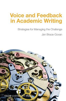Voice and Feedback in Academic Writing: Strategies for Managing the Challenge VOICE & FEEDBA...