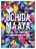 UCHIDA MAAYA 1st LIVE『Hello, 1st contact!』【Blu-ray】