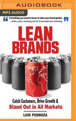 Lean Brands: Catch Customers, Drive Growth, and Stand Out in All Markets画像
