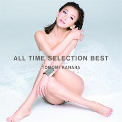 【楽天ブックスならいつでも送料無料】ALL TIME SELECTION BEST (初回限定盤 CD+DVD) [ 華原朋...