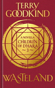 Wasteland: The Children of d'Hara, Episode 3 WASTELAND (Children of d'Hara) [ Terry Goodkind ]