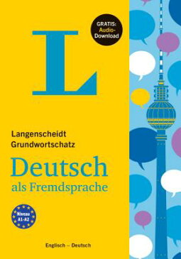 Langenscheidt Grundwortschatz Deutsch - Basic Vocabulary German (with English Translations and Expla LANS GRUNDWORTSCHATZ DEUTSCH - [ Langenscheidt ]