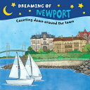 Dreaming of Newport: Counting Down Around the Town DREAMING OF NEWPORT-BOARD (Dreaming Of...) [ Gretchen Everin ]