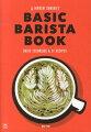 HIROSHI SAWADA'S BASIC BARISTA BOOK