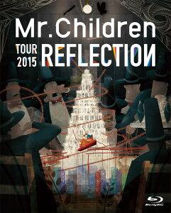【楽天ブックスならいつでも送料無料】REFLECTION{Live&Film} 【Blu-ray】 [ Mr.Children ]