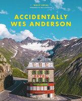 ウェス・アンダーソンの風景(仮) Accidentally Wes Anderson