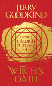 Witch's Oath: The Children of d'Hara, Episode 4 WITCHS OATH (Children of d'Hara) [ Terry Goodkind ]