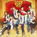 LOVE (初回盤A CD+DVD) [ Kis-My-Ft...