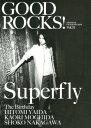 GOOD ROCKS!(vol.31) GOOD MUSIC CULTURE MAGAZI Superfly The Birthday 矢井田瞳 [ Rocks Entertainment ]