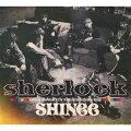 Sherlock [Japanese ver.](通常盤初回生産仕様)