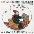 【輸入盤】『北の星の下に 1270年〜1430年イギリス・ポリフォニーの台頭』 オルランド・コンソート [ Medieval Classical ]