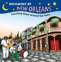 Dreaming of New Orleans: Counting Down Around the Town DREAMING OF NEW ORLEANS (Dreaming Of...) [ Gretchen Everin ]