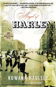 Angel of Harlem ANGEL OF HARLEM (Many Cultures, One World) [ Kuwana Haulsey ]