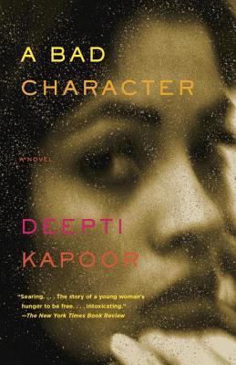 洋書, FICTION & LITERTURE A Bad Character BAD CHARACTER Deepti Kapoor