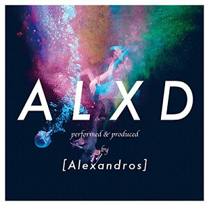 【楽天ブックスならいつでも送料無料】ALXD (初回限定盤 CD+DVD) [ [Alexandros] ]