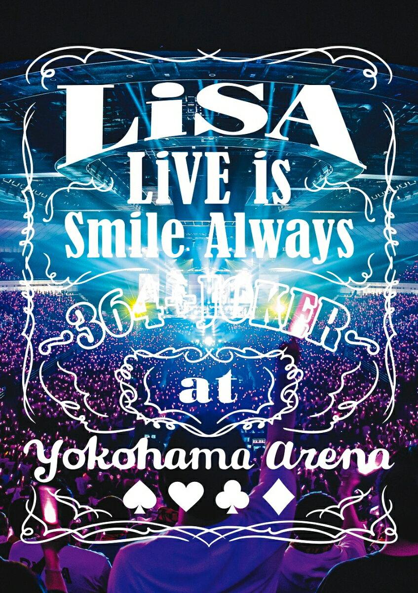 LiVE is Smile Always 〜364+JOKER〜 at YOKOHAMA ARENA(初回仕様限定盤)【Blu-ray】