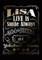 LiVE is Smile Always 〜364+JOKER〜 at YOKOHAMA ARENA(完全生産限定盤)【Blu-ray】