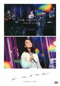 MONE KAMISHIRAISHI ONLINE LIVE 2020 i note