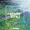 Never End (初回限定盤B CD+DVD) [ THE BEAT GARDEN ]
