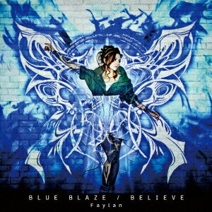 TVアニメ『BLAZBLUE ALTER MEMORY』OP主題歌/『Ragnarok World Championship 2013』テーマソング::BLUE BLAZE/BELIEVE画像
