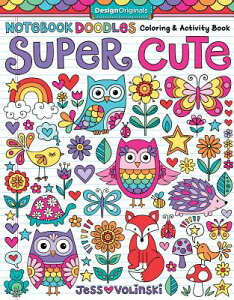 Notebook Doodles Super Cute: Coloring & Activity Book NOTEBK DOODLES SUPER CUTE (Notebook Doodles) [ Jess Volinski ]