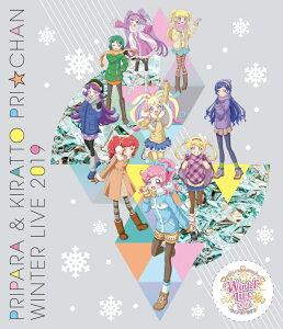 プリパラ&キラッとプリ☆チャンWINTER LIVE 2019【Blu-ray】