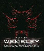 「LIVE AT WEMBLEY」BABYMETAL WORLD TOUR 2016 kicks off at THE SSE ARENA, WEMBLEY【Blu-ray】