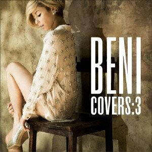 【送料無料】COVERS:3(初回限定盤 CD+DVD) [ BENI ]