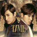 【送料無料】【楽天限定特典付き】TIME<ジャケットA>(CD+DVD) [ 東方神起 ]