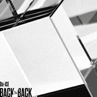 BACK TO BACK (初回限定盤B CD+DVD)