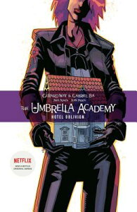 The Umbrella Academy Volume 3: Hotel Oblivion UMBRELLA ACADEMY V03 HOTEL OBL [ Gerard Way ]