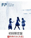 【先着特典】Perfume 7th Tour 2018「FU...