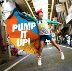 PUMP IT UP! [ THEイナズマ戦隊 ]
