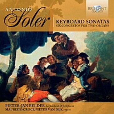 【輸入盤】鍵盤楽器のためのソナタ集、2台のオルガンのための協奏曲集 ベルダー、クローチ、ファン・ダイク(9CD) [ ソレール、アントニオ(1729-1783) ]