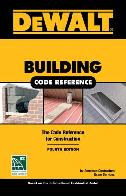 Dewalt Building Code Reference: Based on the 2018 International Residential Code画像