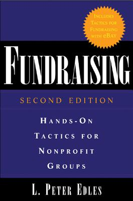 Fundraising: Hands-On Tactics for Nonprofit Groups: Hands-On Tactics for Nonprofit Groups画像