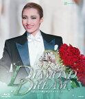 望海風斗 退団記念ブルーレイ 「DIAMOND DREAM」 -思い出の舞台集&サヨナラショーー【Blu-ray】 [ 望海風斗 ]