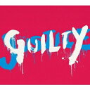 GUILTY(CD+DVD) [ GLAY ]