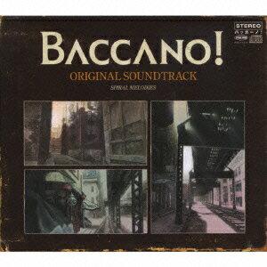 BACCANO! ORIGINAL SOUNDTRACK SPIRAL MELODIES画像