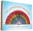 101 Joys Make a Rainbow: A Gratitude Journal [ Hannah Rogge ]
