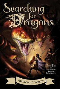 Searching for Dragons SEARCHING FOR DRAGONS (Enchanted Forest Chronicles) [ Patricia C. Wrede ]