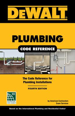 Dewalt Plumbing Code Reference: Based on the 2018 International Plumbing and Residential Codes画像