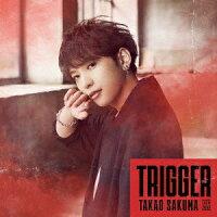 特撮ドラマ『ウルトラマントリガー NEW GENERATION TIGA』 オープニングテーマ「Trigger」 【アーティスト盤】