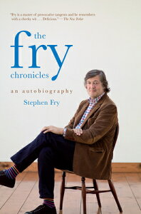 The Fry Chronicles FRY CHRON [ Stephen Fry ]