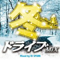 冬ドライブMIX Mixed