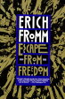 Escape from Freedom ESCAPE FROM FREEDOM [ Erich Fromm ]