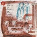レスピーギ:ローマの祭噴水、ロッシーニ:序曲集(2CD) [ フェルナンド・プレヴィターリ ]