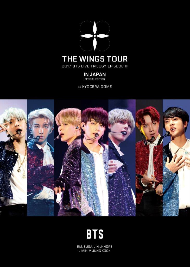 2017 BTS LIVE TRILOGY EPISODE 3 THE WINGS TOUR IN JAPAN ~SPECIAL EDITION~ at KYOCERA DOME(初回限定盤)【Blu-ray】
